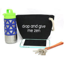 Drop and Give Me Zen Workout Accessory Pouch