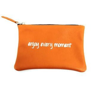 Enjoy Every Moment Pouch