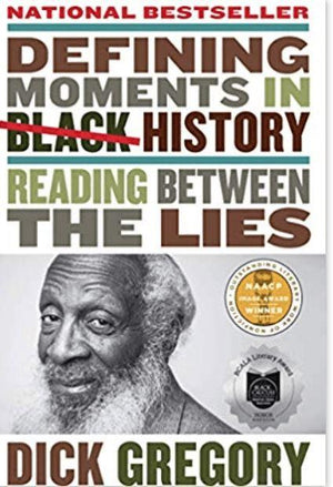 Defining Moments in Black History: Reading Between the Lies - Wilson Inmate Package Program