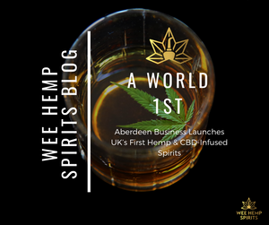 Aberdeen Business Launches UK's First Hemp & CBD Infused Spirits