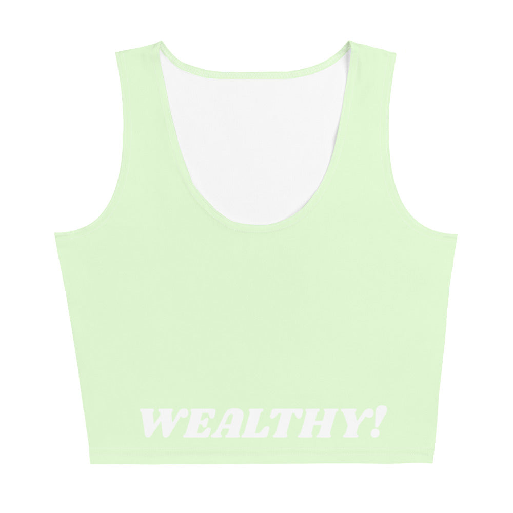 I am Wealthy! CropTop