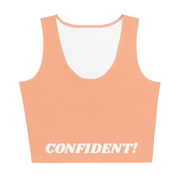 I am Confident! CropTop