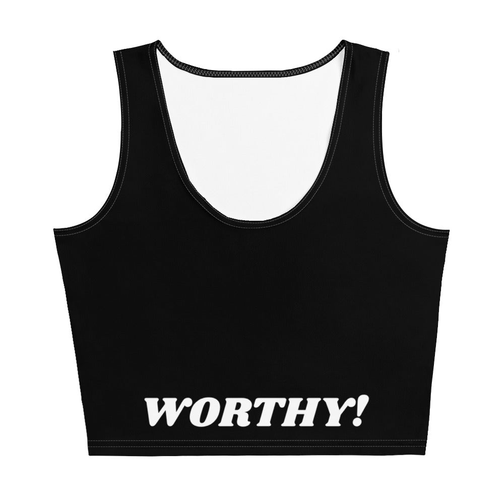 I am Worthy! CropTop
