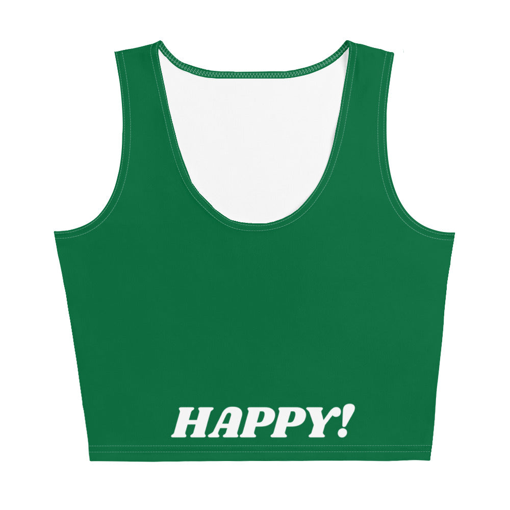 I am Happy! CropTop
