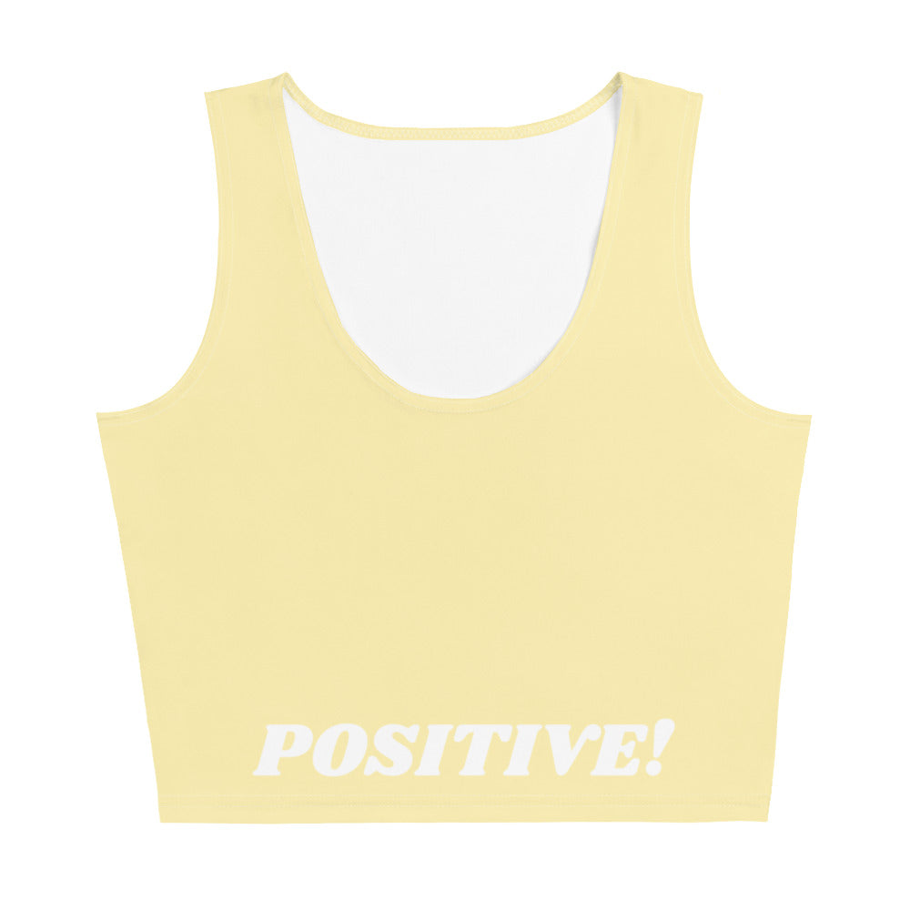 I am Positive! CropTop