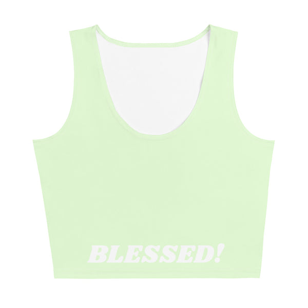 I am Blessed! CropTop
