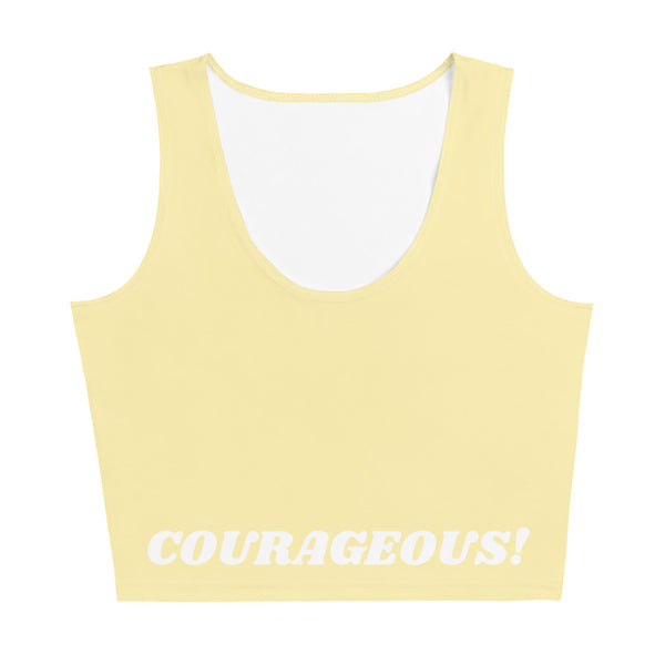 I am Courageous!! CropTop