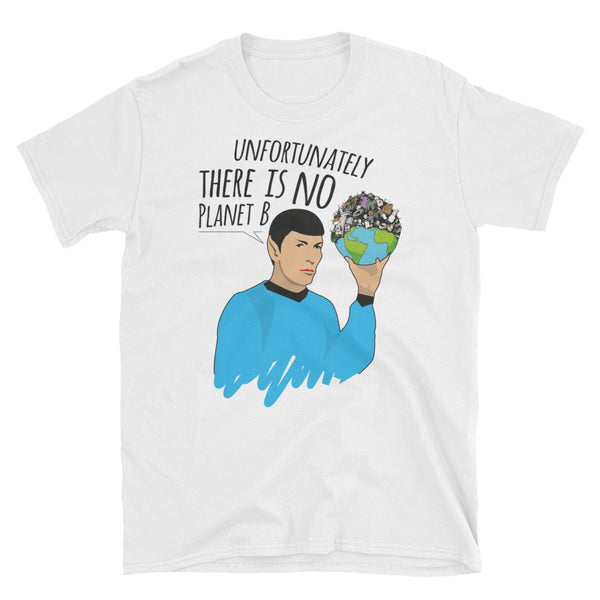 "Spock di Star Trek - ""There is no Planet B"" T-shirt Unisex - WebLogo Store"