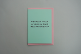 'Netflix Fills a Void in Our Relationship' Shit Valentine's Card