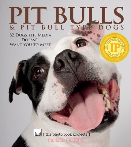 **FEWER THAN 10 COPIES LEFT** Pit Bulls & Pit Bull Type Dogs photobook