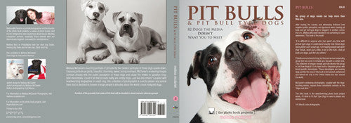 DUST JACKET ONLY: Pit Bulls & Pit Bull Type Dogs