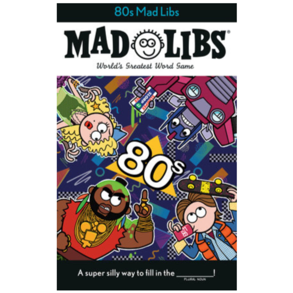 80s mad libs cover with illustrations of mr T, marty mcfly, and other 1980s icons