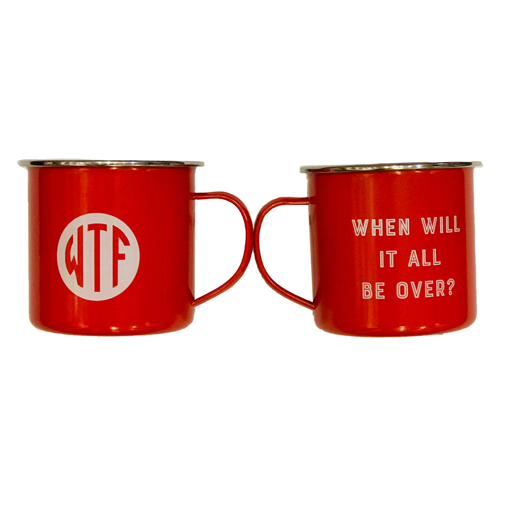 annies blue ribbon general store wtf when will it all be over red enamel steel camp mug