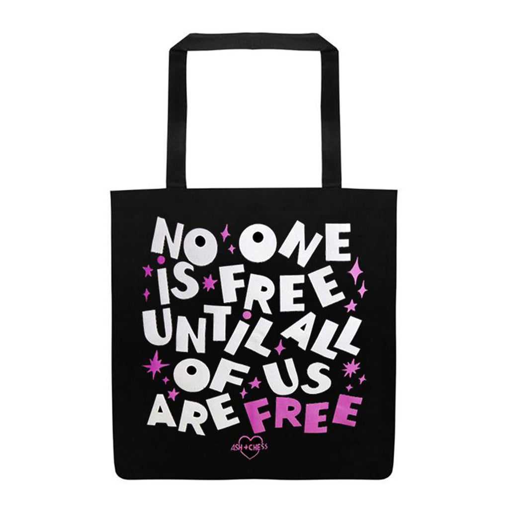 Ash + Chess No One is Free Until All of Us Are Free reusable black canvas tote bag