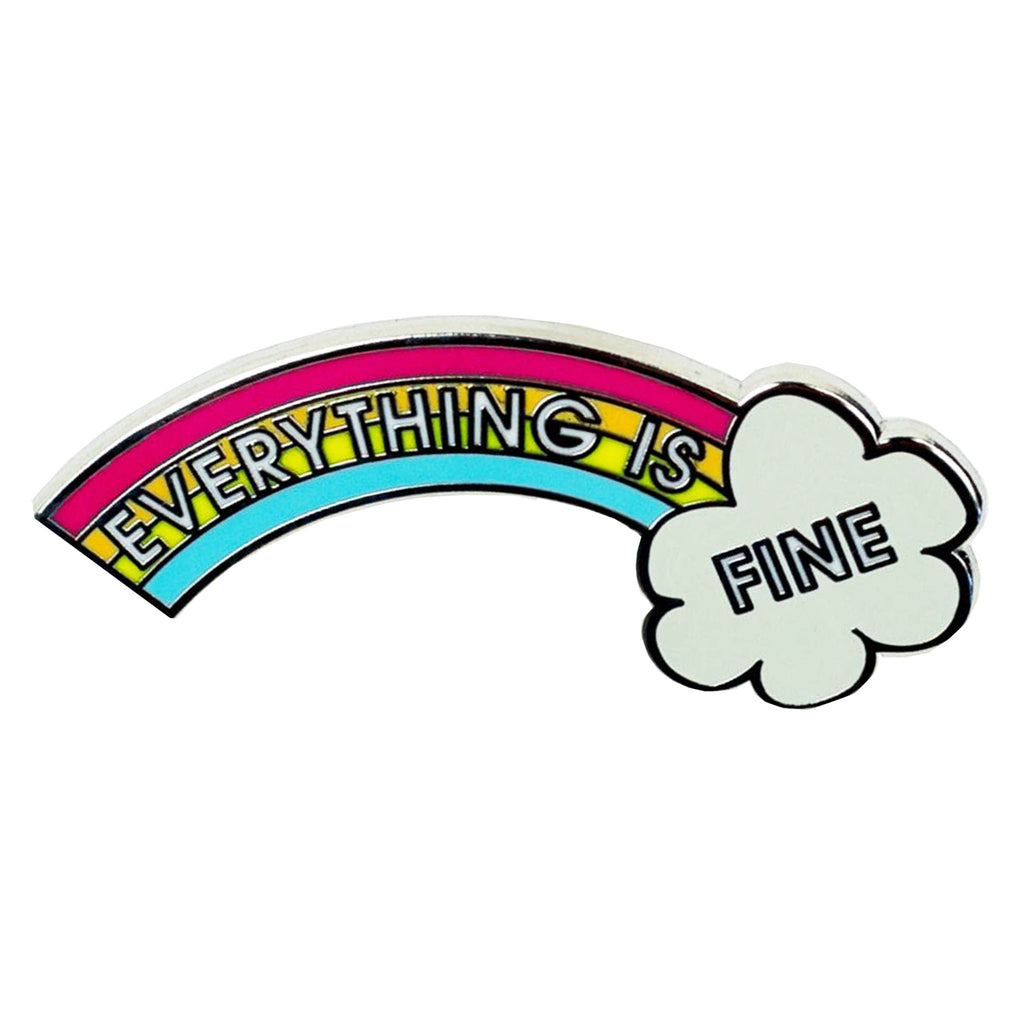 chez gagne everything is fine rainbow enamel lapel pin