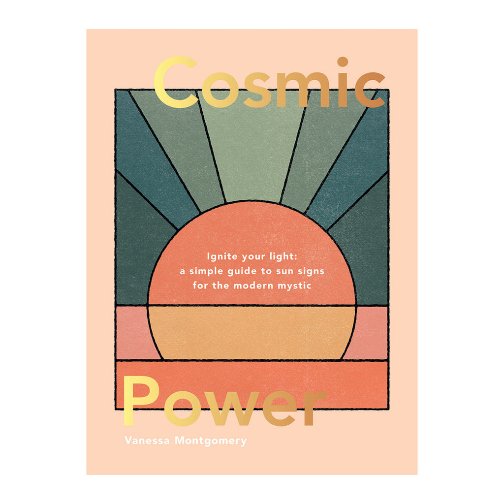 chronicle cosmic power ignite your light a simple guide to sun signs for the modern mystic book cover
