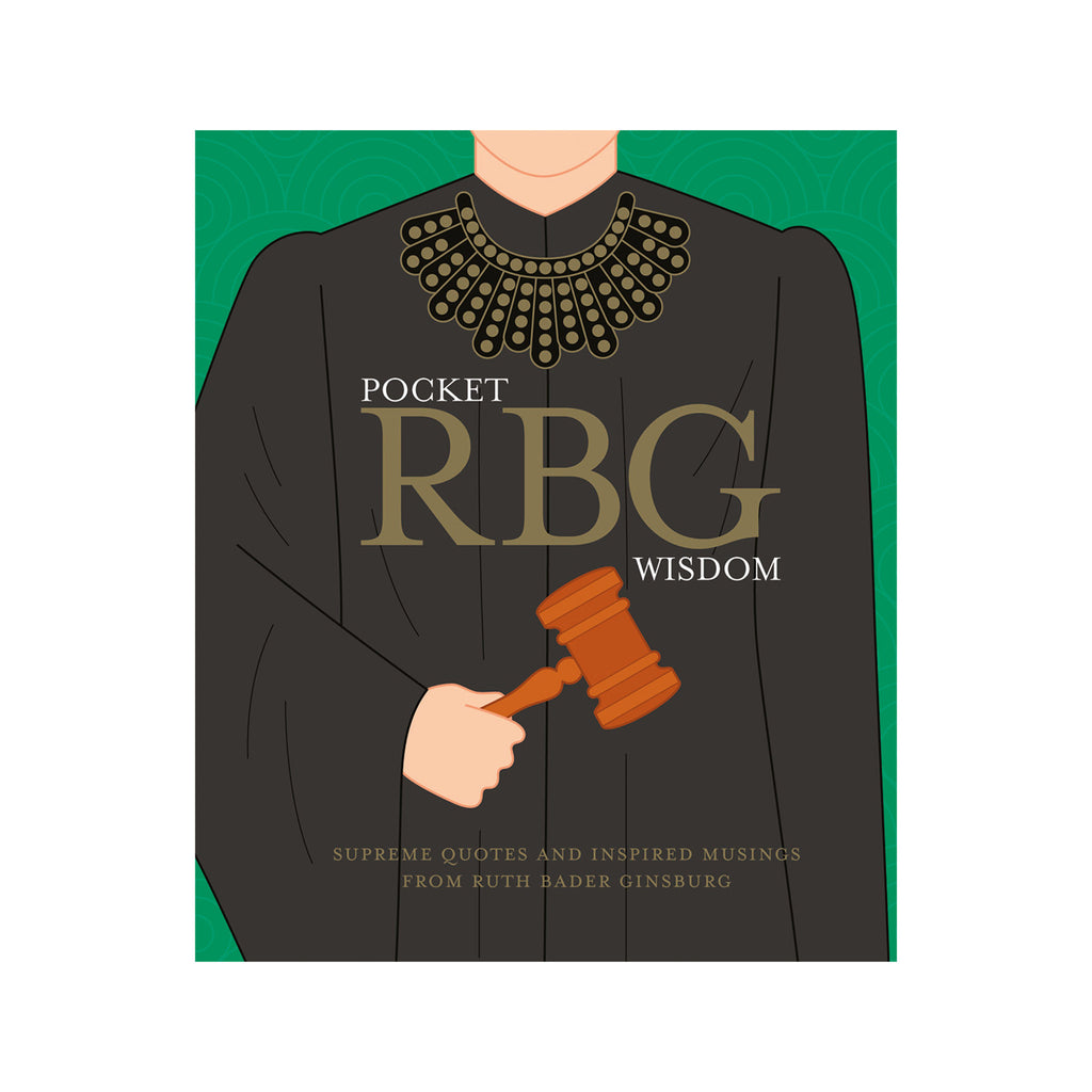 chronicle hardie grant pocket rbg wisdom supreme quotes and inspired musings from ruth bader ginsburg book cover