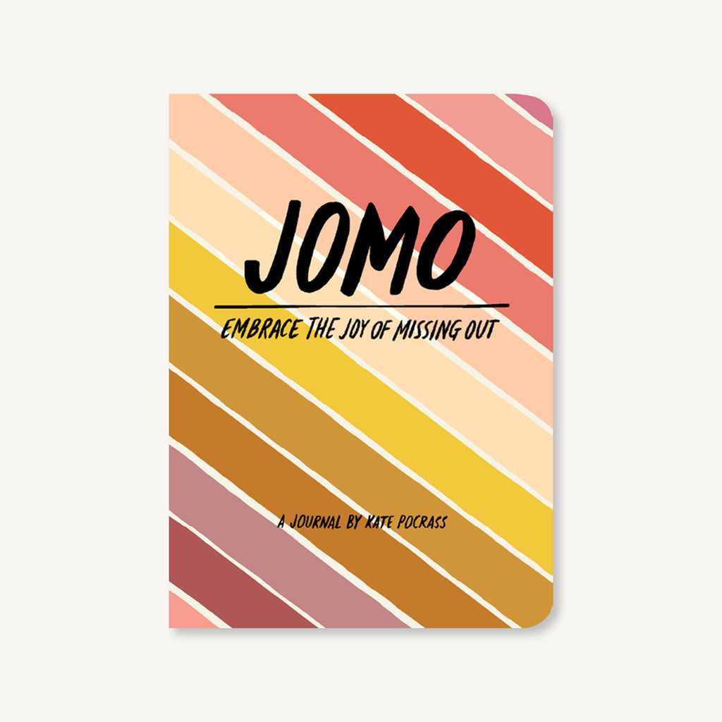 chronicle JOMO journal embrace the joy of missing out cover