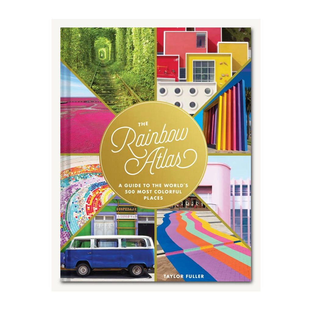 chronicle the rainbow atlas guide to world's 500 most colorful places book cover