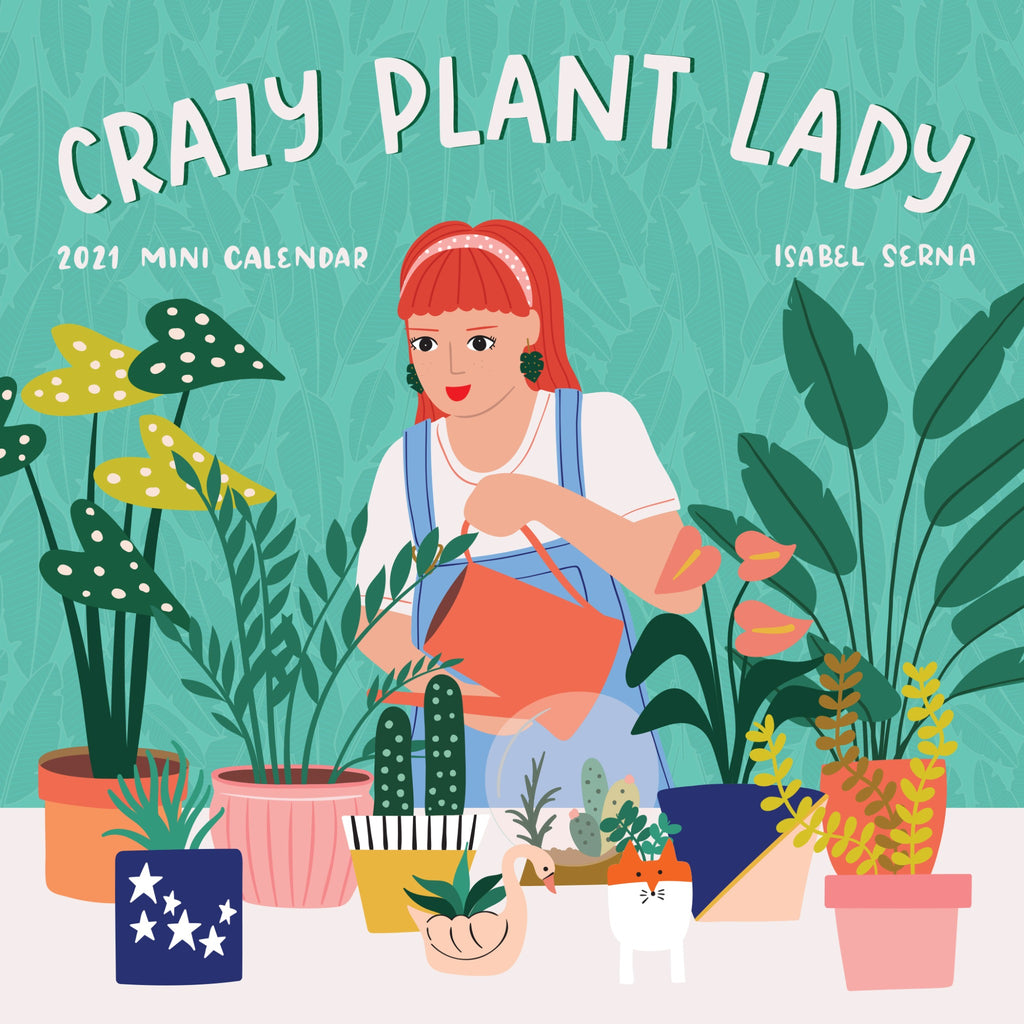 crazy plant lady mini calendar cover with illustration of a woman watering plants