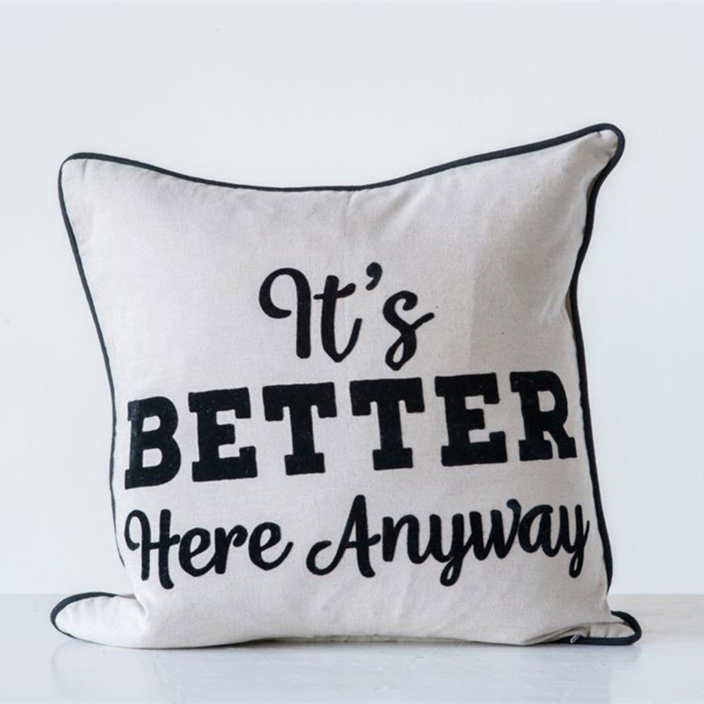 let's stay home it's better here anyway double-sided square cotton decorative throw pillow back