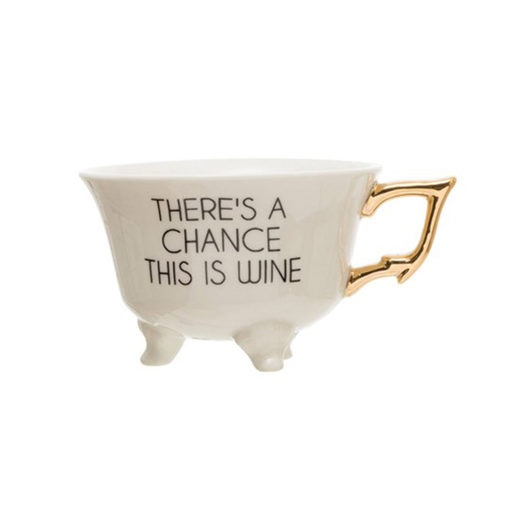 creative co-op there's a chance this is wine 6 ounce white stoneware footed teacup