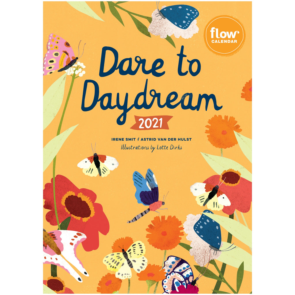 dare to daydream 2021 calendar with colorful illustration of flowers and butterflies on yellow background