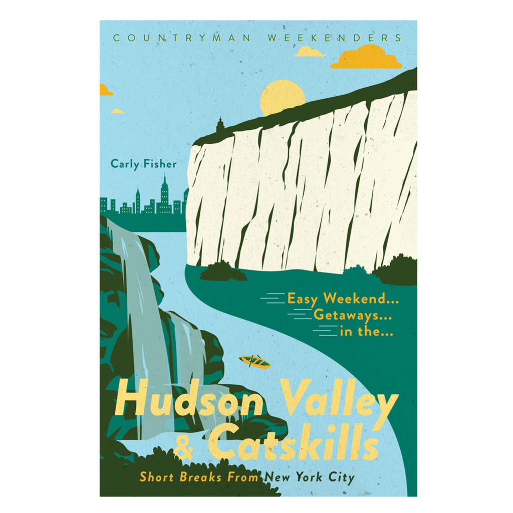 easy weekend getaways in the hudson valley and catskills book cover with illustration of a river, mountain, and waterfall with a city skyline in the background