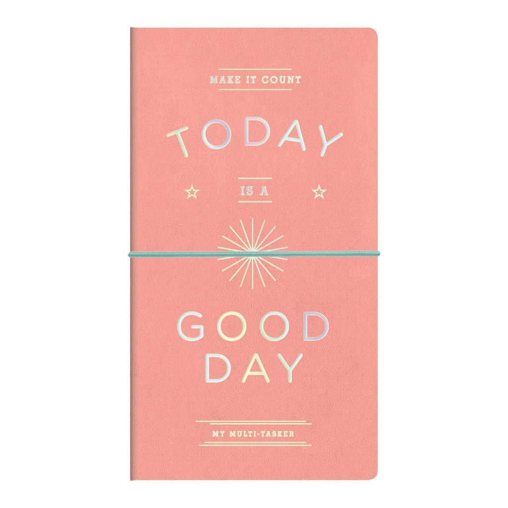 today is a good day multi-tasker undated planner journal notebook cover