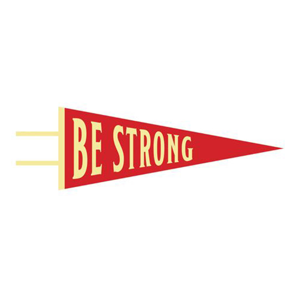 gibbs-smith be strong wool felt pennant wall hanging decoration