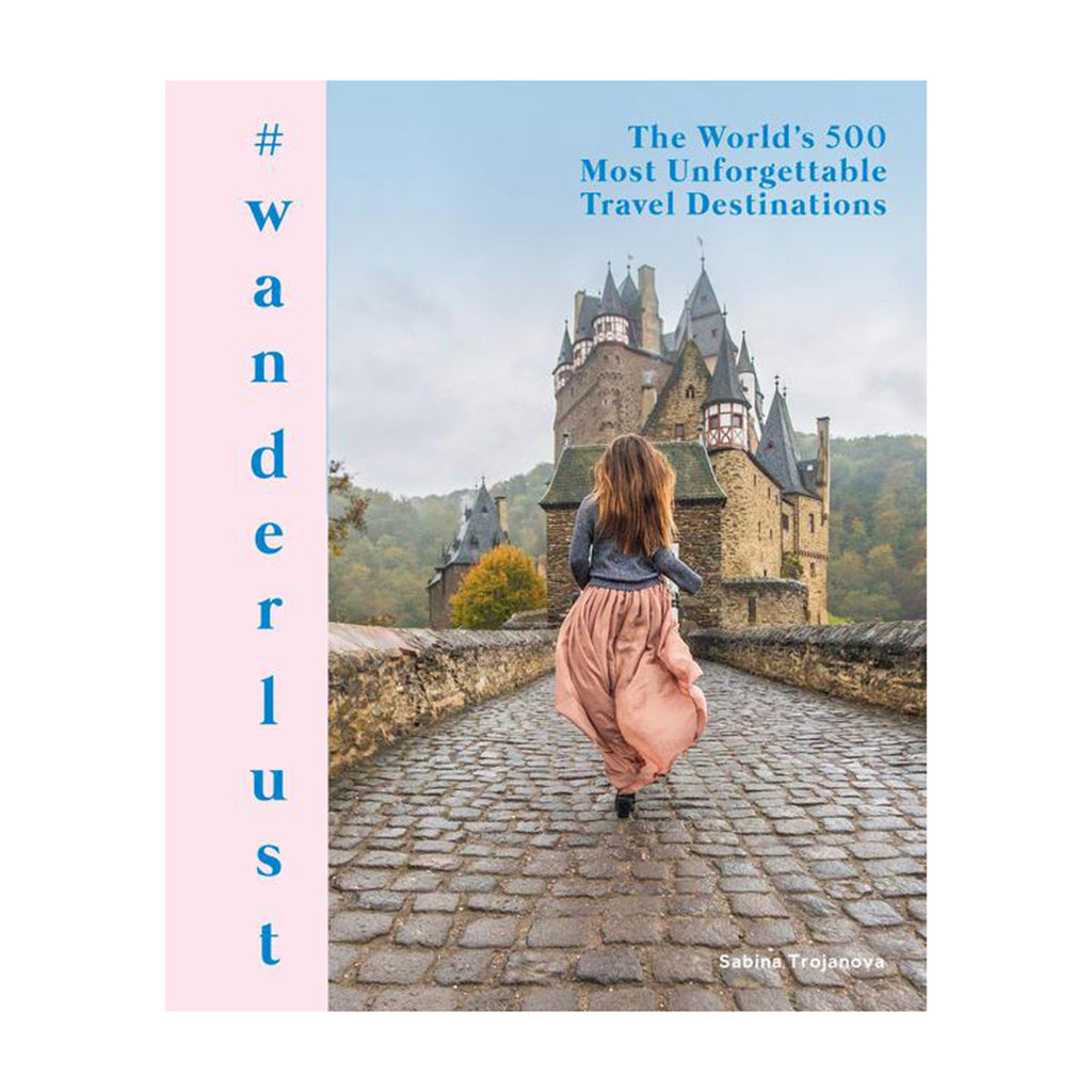 harpercollins #wanderlust the world's 500 most unforgettable travel destinations book cover