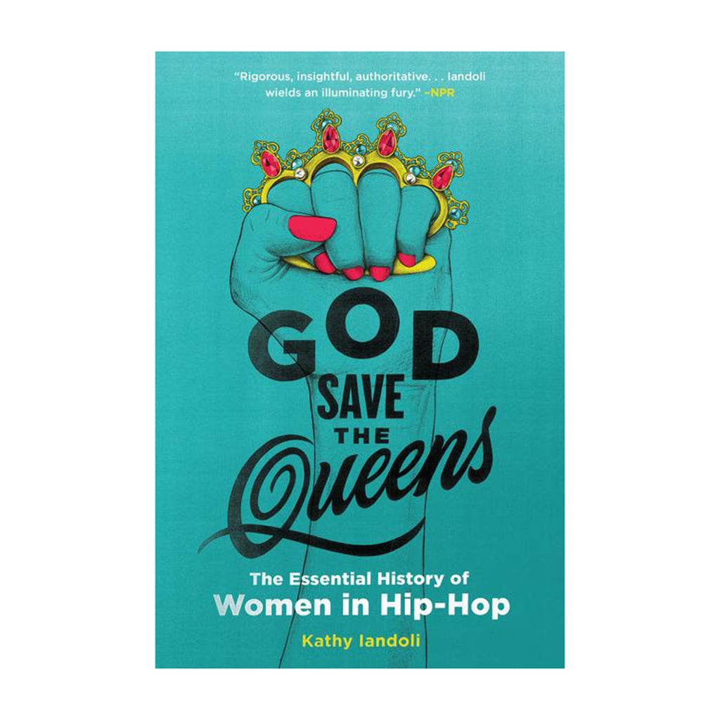 harpercollins god save the queens the essential history of women in hip-hop book cover