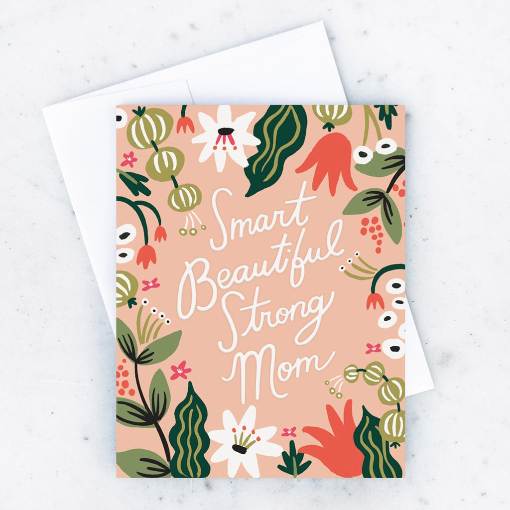 idlewild smart beautiful strong mom mothers day floral greeting card with envelope
