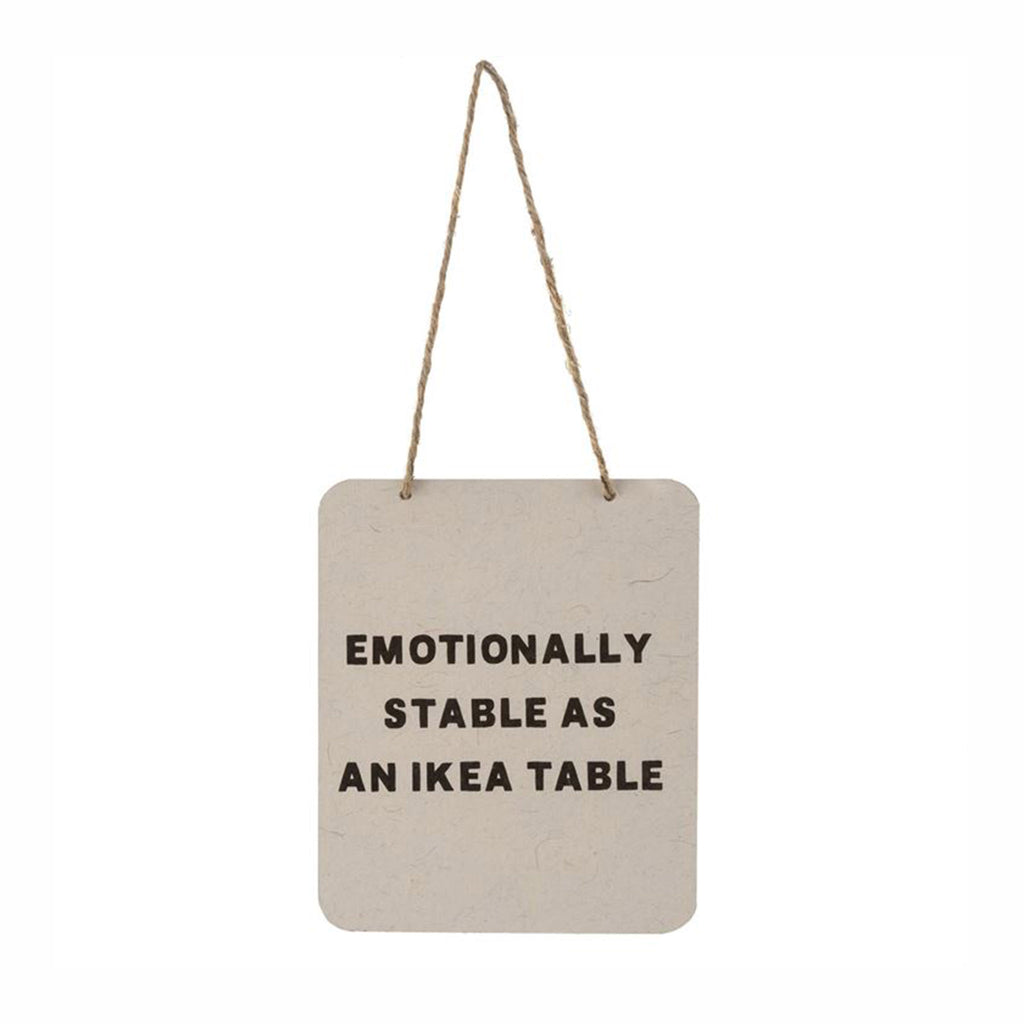 indaba emotionally stable as an ikea table hanging sign
