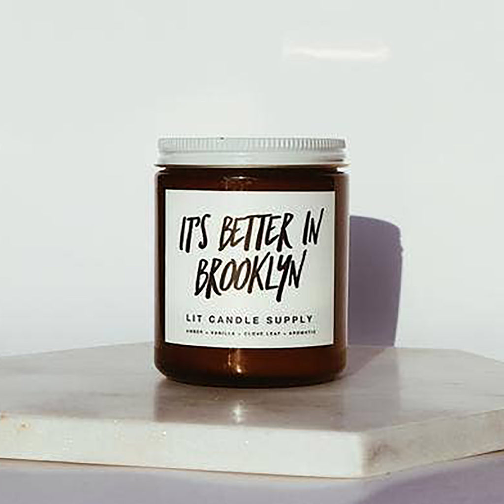 It's Better in Brooklyn Candle