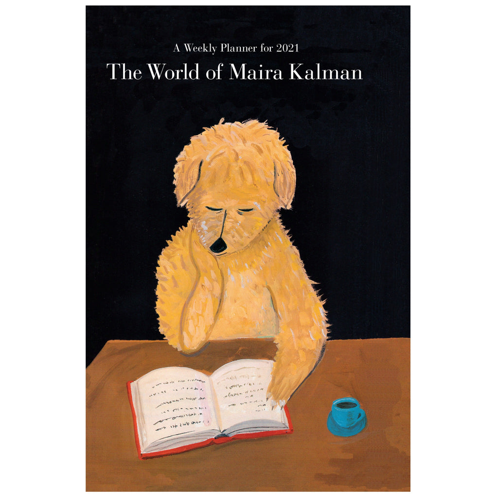 the world of maira kalman weekly planner cover with dog sitting at a table reading a book with a cup of coffee