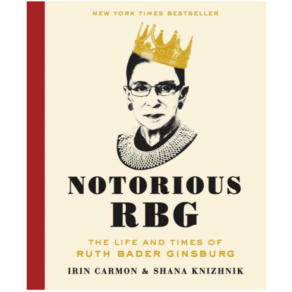 notorious rbg book with illustration of ruth bader ginsburg wearing a tilted gold crown on beige background with red spine