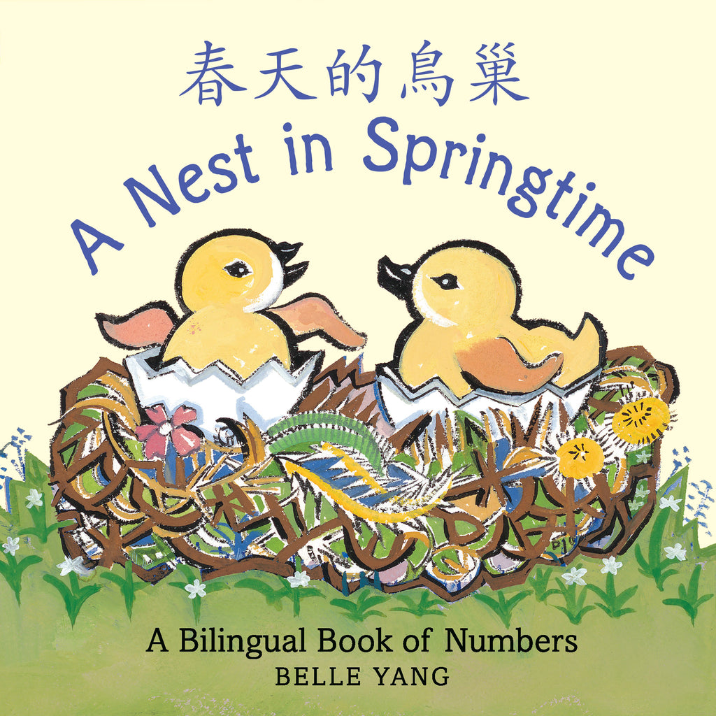 penguin random house a nest in springtime english mandarin chinese bilingual book of numbers cover