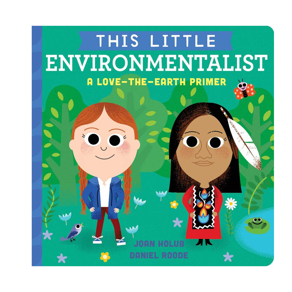 simon & schuster this little environmentalist a love the earth toddler board book primer cover