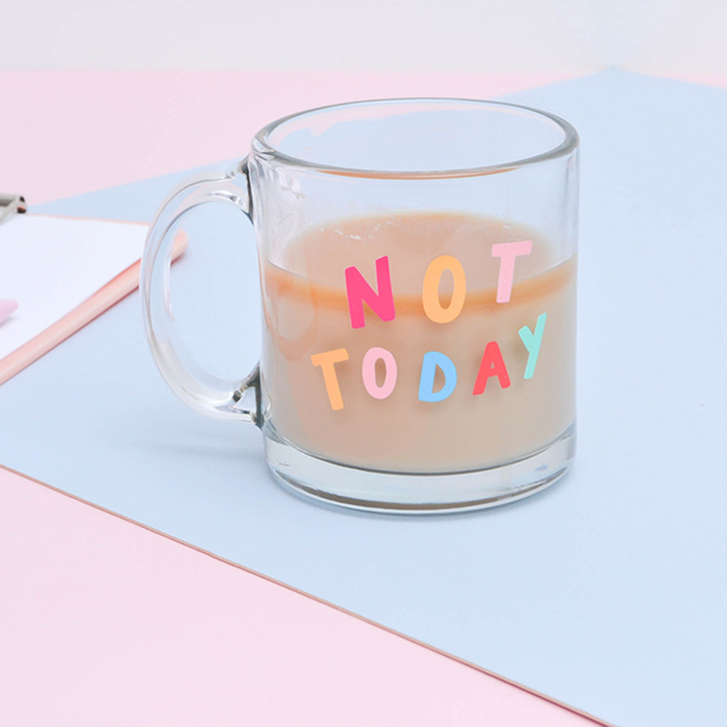 talking out of turn not today glass mug with coffee