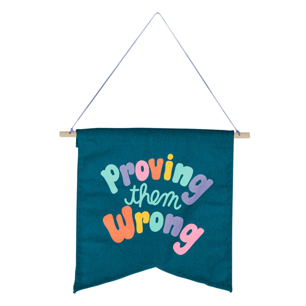 talking out of turn proving them wrong large wallflower wall art banner hanging