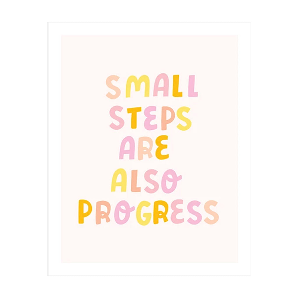 talking out of turn small steps are also progress 8 x 10 wall art print poster