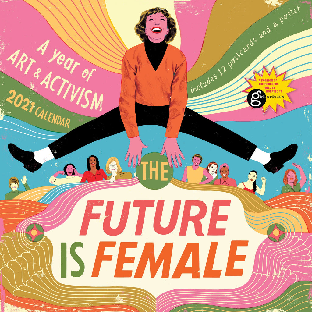 the future is female wall calendar cover with illustration of woman jumping with women in the background of swirling colorful design