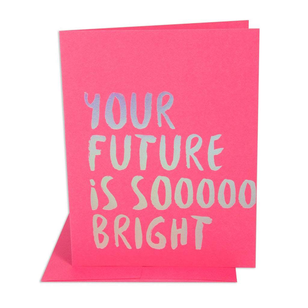 the social type your future is sooooo bright neon pink graduation greeting card with matching envelope