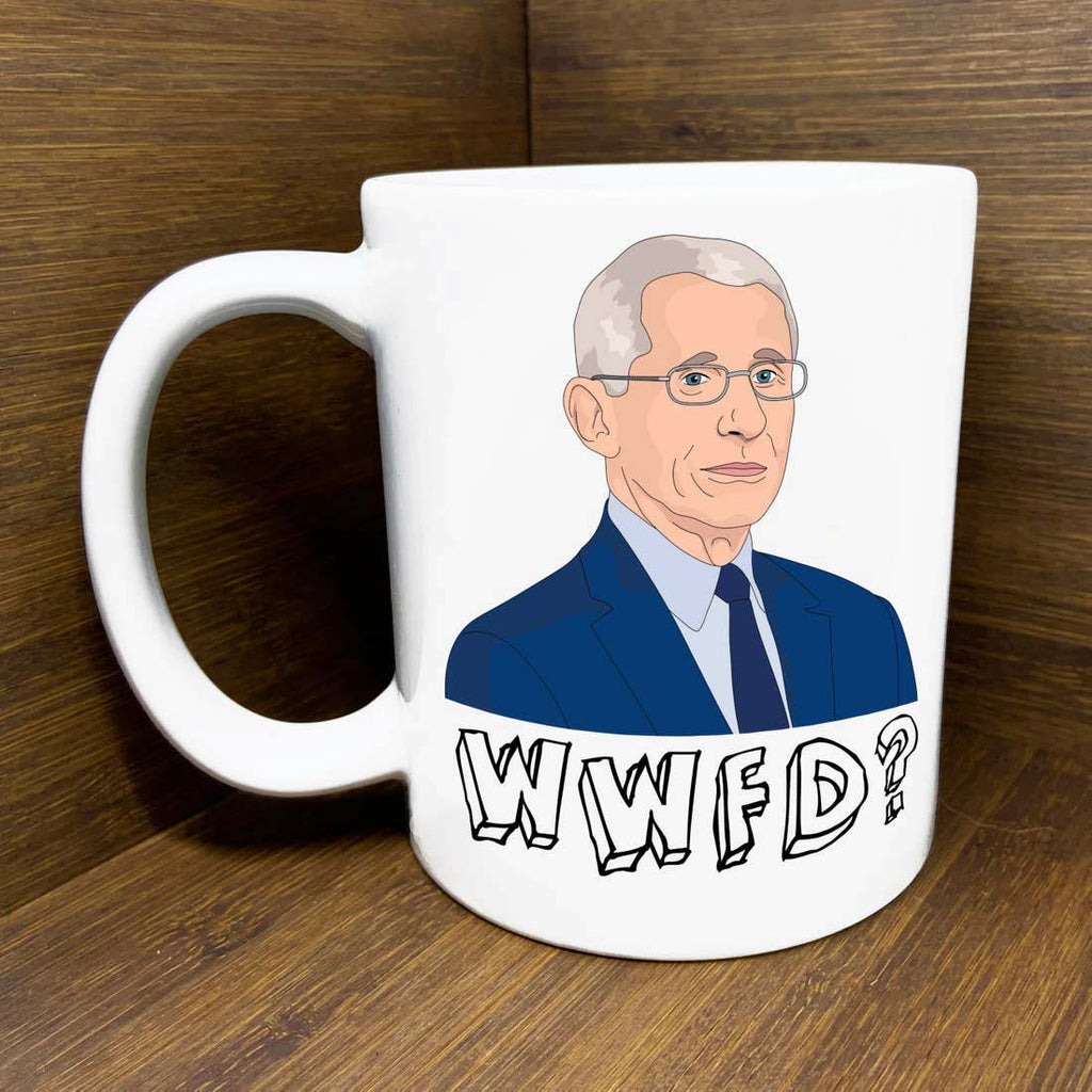 citizen ruth dr. anthony fauci  what would fauci do ceramic coffee mug