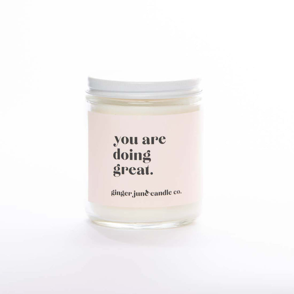 ginger june you are doing great scented soy wax jar candle