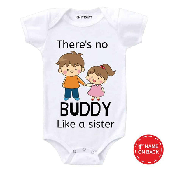 There is No Buddy Like Sister | Personalised Baby Onesie