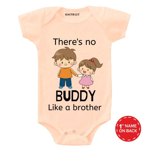 There is No Buddy Like Brother | Personalised Baby Onesie