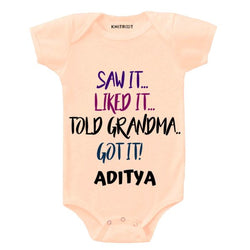Saw it..liked it..told Grandma..got it..stated | Personalised Baby Onesie