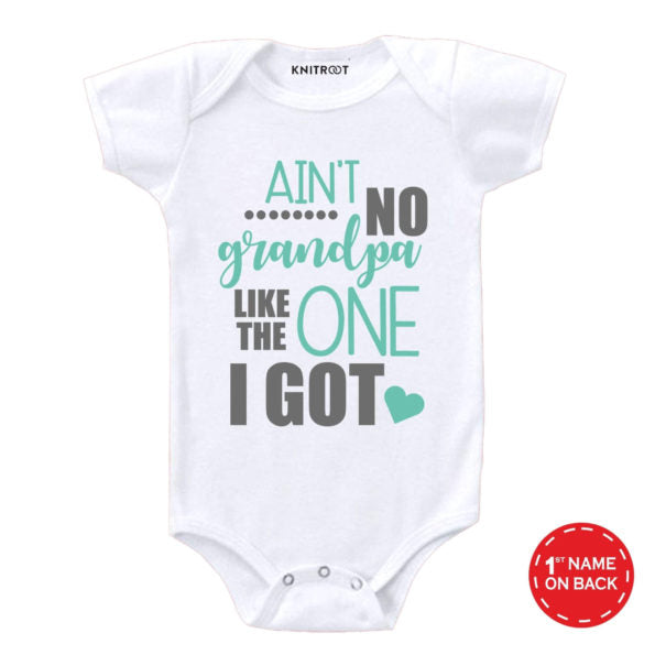 Ain't No Grandpa Like The One I Got Baby Wear - Personalised Baby Onesie